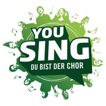 YOU SING – DU BIST DER CHOR