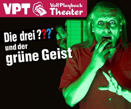 Das VPT interpretiert: Die drei ??? und der grüne Geist