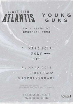 Lower than Atlantis + Young Guns