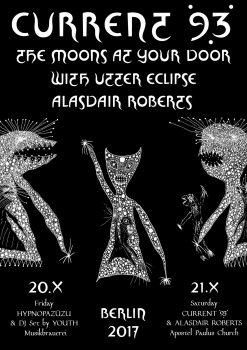 """The Moons At Your Door""""- Weekender mit Current 93"""