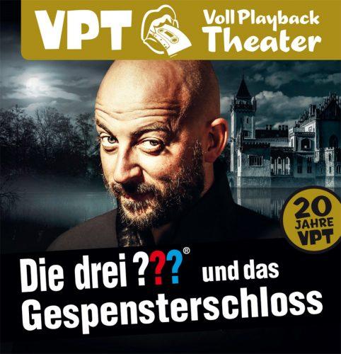 Das Vollplaybacktheater: Die drei ??? und das Gespensterschloss