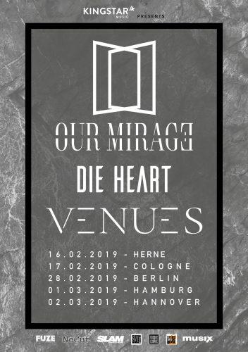 OUR MIRAGE / DIE HEART / VENUES