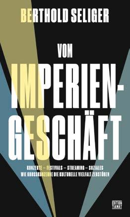 Berthold Seliger – Vom Imperiengeschäft