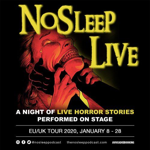 THE NO SLEEP PODCAST EU/UK TOUR 2020
